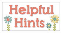 Click Here for Helpful Crafting Hints